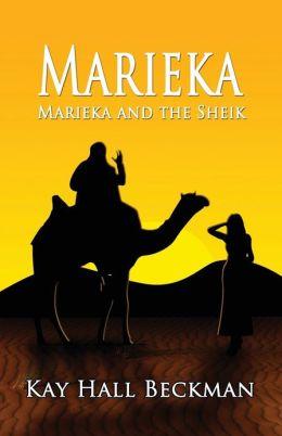 Marieka: Marieka and the Sheik