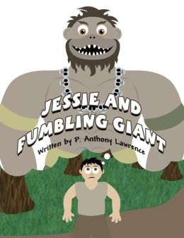 Jessie and Fumbling Giant