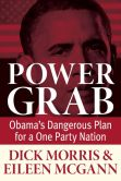 Book Cover Image. Title: Power Grab, Author: Dick Morris