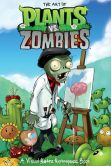 Book Cover Image. Title: The Art of Plants vs. Zombies, Author: Various