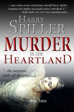 Murder in the Heartland: Book Three