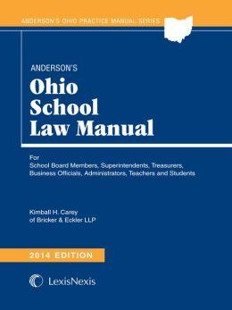 Anderson's Ohio School Law Manual, 2014 Edition