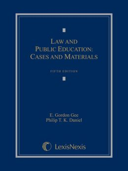 Law and Public Education: Cases and Materials