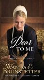 Book Cover Image. Title: Dear to Me, Author: Wanda E. Brunstetter