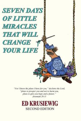 SEVEN DAYS OF LITTLE MIRACLES THAT WILL CHANGE YOUR LIFE