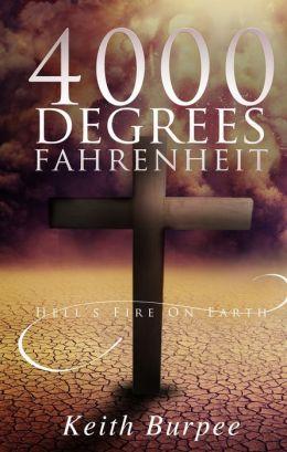 4000 Degrees Fahrenheit