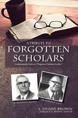 A Tribute to Forgotten Scholars