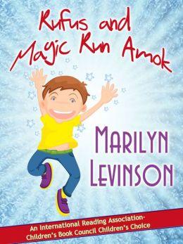 Rufus and Magic Run Amok