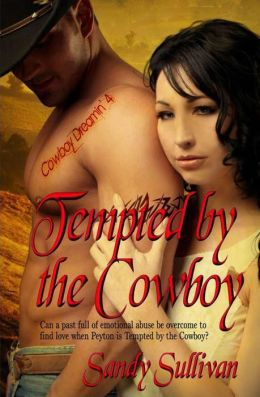 Tempted by the Cowboy: Cowboy Dreamin 4