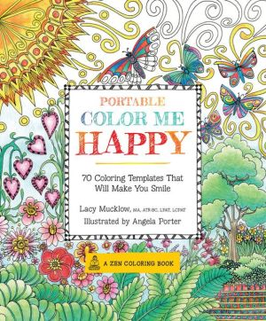 Portable Color Me Happy: 70 Coloring Templates That Will Make You Smile