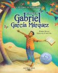 Book Cover Image. Title: Conoce a Gabriel Garc�a M�rquez, Author: Monica Brown