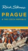 Book Cover Image. Title: Rick Steves Prague & the Czech Republic, Author: Rick Steves