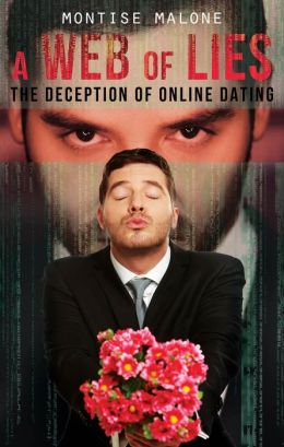 A Web of Lies: The Deception of Online Dating