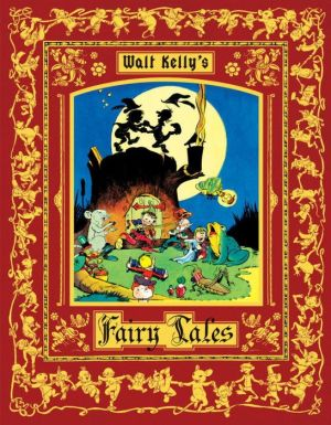 Walt Kelly's Fairy Tales