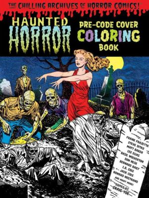 The Chilling Archives of Horror Comics Coloring Book!, Volume 1