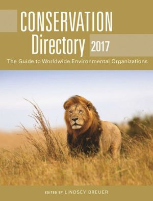 Conservation Directory 2016: The Guide to Worldwide Environmental Organizations