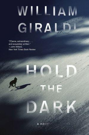 Book Hold the Dark: A Novel