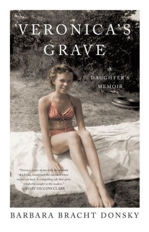 Veronica's Grave: A Daughter's Memoir