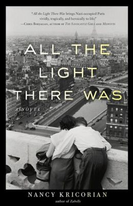 All the Light There Was: A Novel
