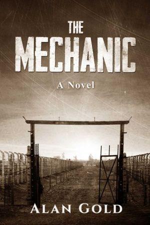 The Mechanic: A Novel