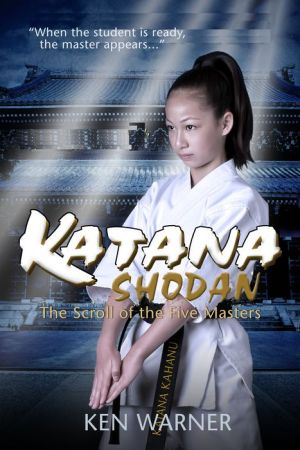 Katana Shodan: The Scroll of Five Masters