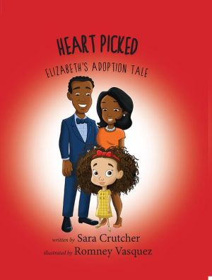 Heart Picked: Elizabeth's Adoption Tale