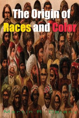 The Origin of Races and Color