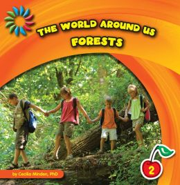 The World Around Us: Forests