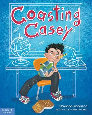 Coasting Casey: A Tale of Busting Boredom in School
