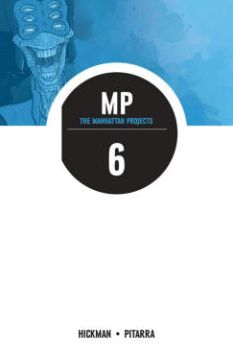 The Manhattan Projects, Volume 6: Sun Beyond the Stars