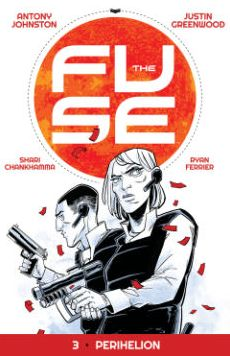 The Fuse, Volume 3