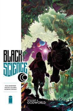 Black Science, Volume 4: Godworld