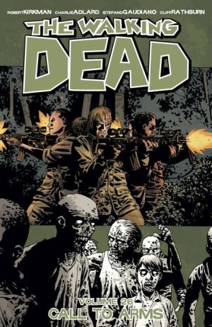 The Walking Dead, Volume 26: Call To Arms