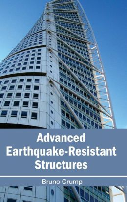 Advanced Earthquake-Resistant Structures