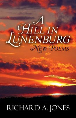A Hill in Lunenburg: New Poems
