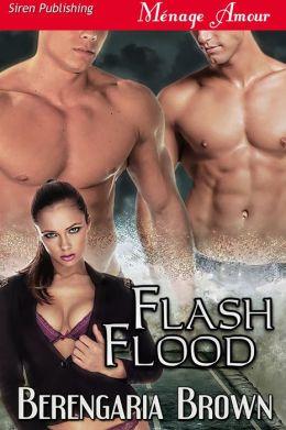 Flash Flood (Siren Publishing Menage Amour)