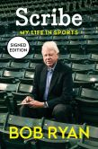 Book Cover Image. Title: Scribe:  My Life in Sports (Signed Book), Author: Bob Ryan