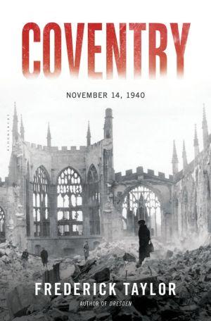 Coventry: November 14, 1940