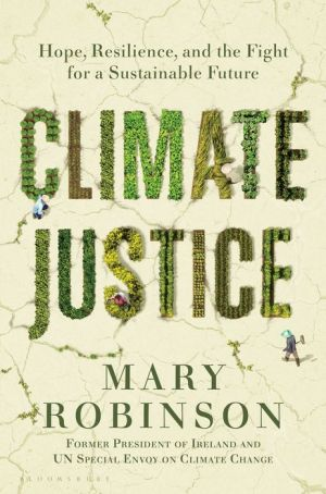 Book Climate Justice: Hope, Resilience, and the Fight for a Sustainable Future