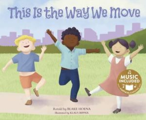 This Is the Way We Move