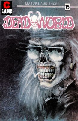 Deadworld #15: Better Harms and Gnawing