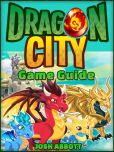 Book Cover Image. Title: DRAGON CITY GAME GUIDE, Author: HSE