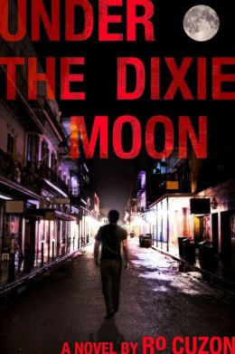 Under the Dixie Moon (An Adel Destin Crime Novel)