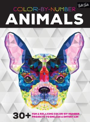 Color by Number: Animals: 25 fun & relaxing color-by-number projects to engage & entertain