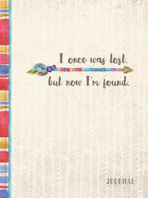 I Once Was Lost, But Now I'm Found
