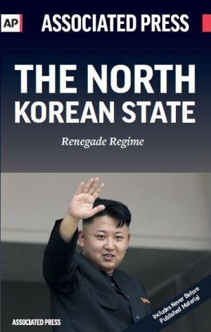The North Korean State: Renegade Regime