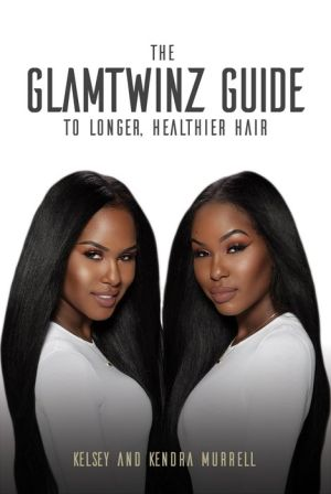 The GlamTwinz Guide to Long Healthy Hair