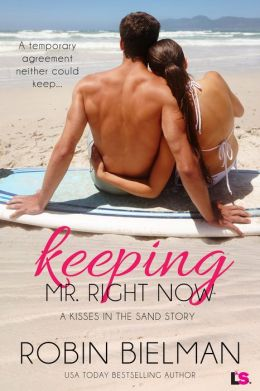 Keeping Mr. Right Now (Entangled Bliss)