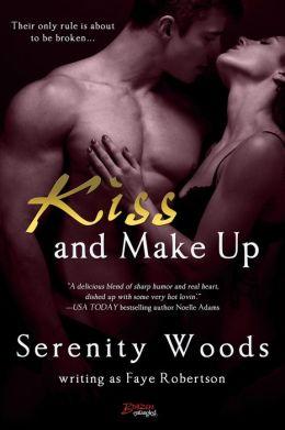 Kiss and Make Up (Entangled Brazen)