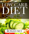 Book Cover Image. Title: Low Carb Diet And Lose 10 Pounds In 10 Days Easy:  3 Books In 1 Boxed Set, Author: Speedy Publishing